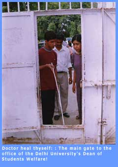 Picture of the unnavigable gate to the office of DU's Dean of Student Welfare