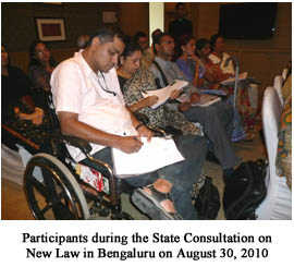 Participants during the State Consultation on New Law in Bengaluru on August 30, 2010