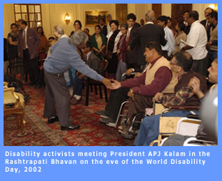 Disability activists meeting the President of India, APJ Kalam, on the eve of World Disability Day, 2002.