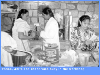 Picture of Prema, Anita and Chandrama busy inthe workshop.